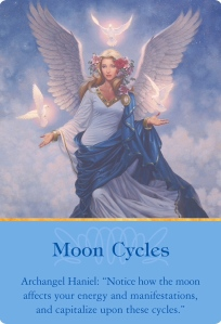 Moon Cycles from Archangel Haniel ~Archangels Oracle Cards