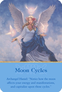 Moon Cycles from the Archangel Haniel: Notice how the moon affects your energy and manifestations, and capitalize upon these cycles.
