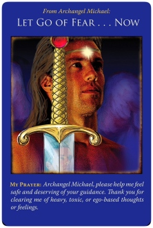 Let Go of Fear Now ~Archangel Michael Oracle Cards