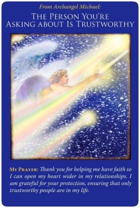 The person you're asking about is trustworthy ~Archangel Michael Oracle Cards