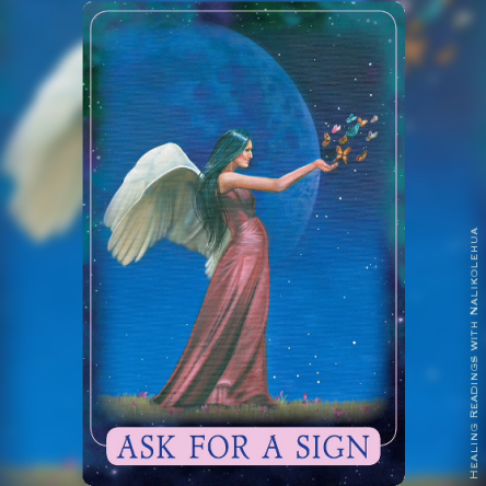 Ask for a sign ~ Indigo Angel Oracle Cards