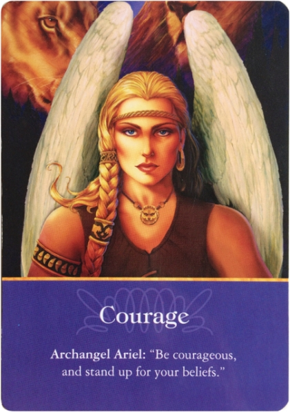 Courage from Archangel Ariel ~Archangels Oracle Cards