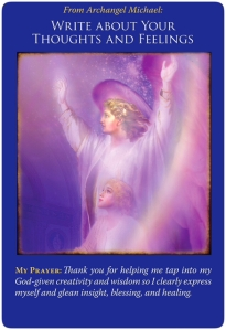 Write about your thoughts and feelings ~ Archangel Michael Oracle Cards