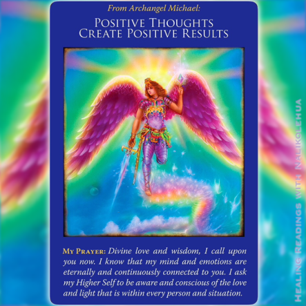 Positive Thoughts Create Positive Results from Archangel Michael