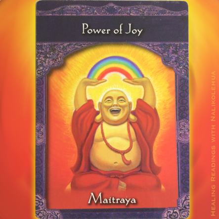 Power of Joy from Maitraya of Ascended Masters Oracle Cards