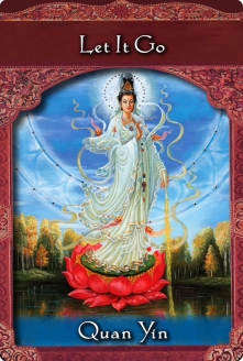 """Let If Go"" from Quan Yin of Ascended Masters Oracle Cards"