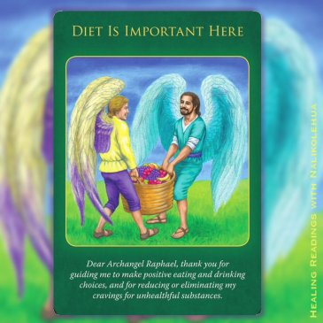 Diet is Important Here of Archangel Raphael Healing Oracle Cards