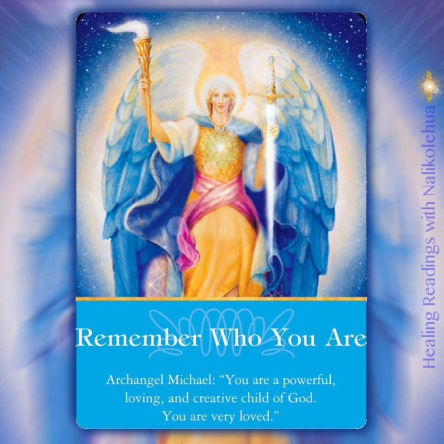 Remember Who You Are from Archangel Michael of Archangel Oracle Cards