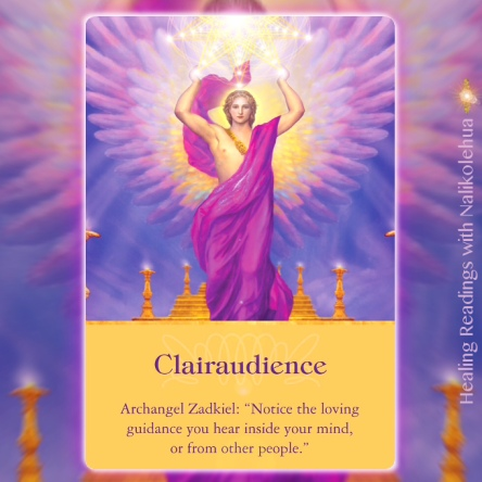 Clairaudience from Archangel Zadkiel of Archangel Oracle Cards