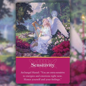 Sensitivity from Archangel Haniel of Archangels Oracle Cards