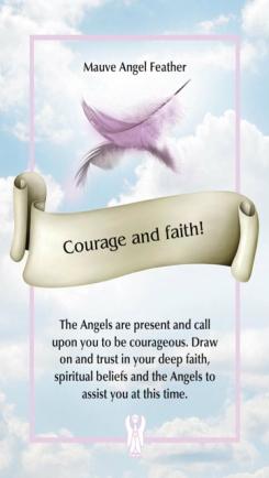 Courage and faith!/勇気を出して信じる エンジェルフェザーオラクルより
