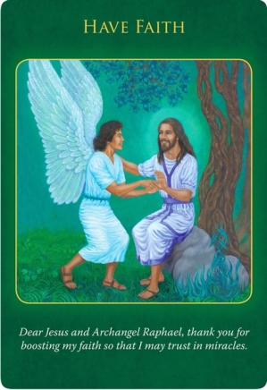 Have Faith/信念を貫きましょう 大天使ラファエルヒーリングオラクルカード
