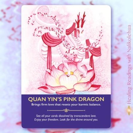 観音のピンクドラゴン/Quan Yin's Pink Dragon 〜ドラゴンオラクルカードより
