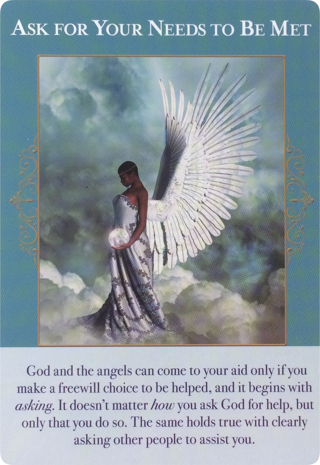 Ask for Your Needs to Be Met from Angels of Abundance Oracle Cards