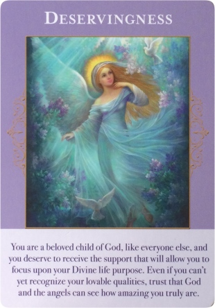 Deservingness from Angels of Abundance Oracle Cards