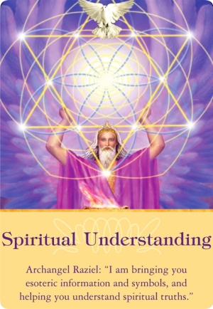 Spiritual Understanding from Archangel Raziel of the Archangels Oracle Cards