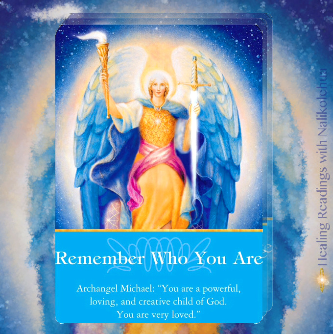 Remember Who You Are from Archangel Michael of the Archangels Oracle Cards