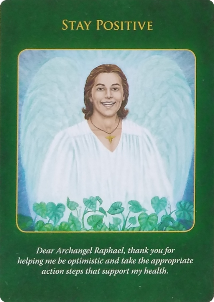 Stay Positive from the Archangel Raphael with a big smile on his face, surrounded by white light.