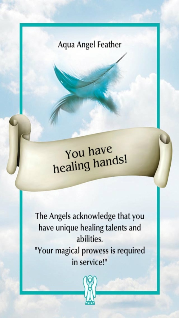 You have healing hands! from the Angel Feather Oracle