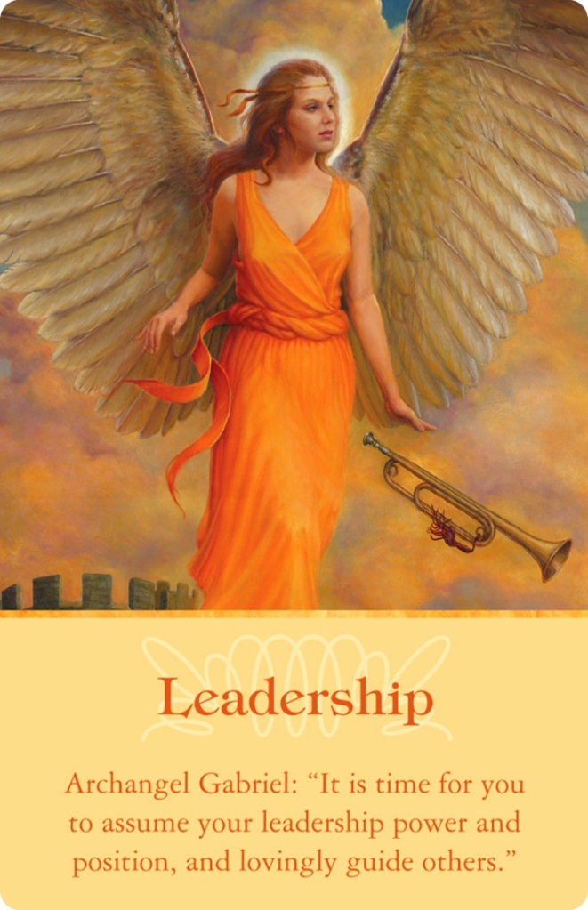 Leadership from Archangel Gabriel (from the Archangels oracle cards)