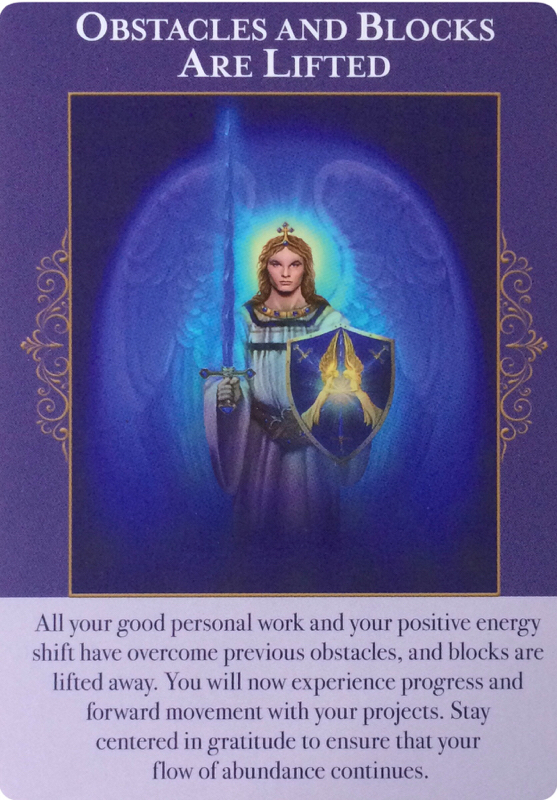 Obstacles and Blocks Are Lifted (from the Angels of Abundance oracle cards)