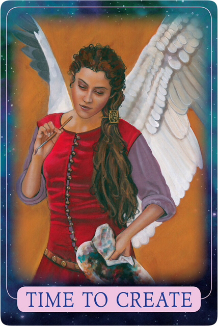 TIME TO CREATE From Indigo Angel Oracle Cards